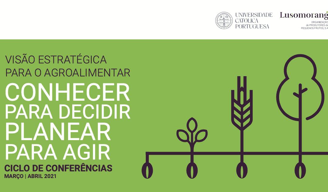 CICLO DE CONFERÊNCIAS UNIVERSIDADE CATÓLICA PORTUGUESA – LUSOMORANGO